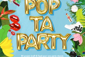 Pop ta party book by Alice sur le gâteau